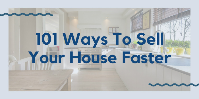 Ways To Sell Your House Faster