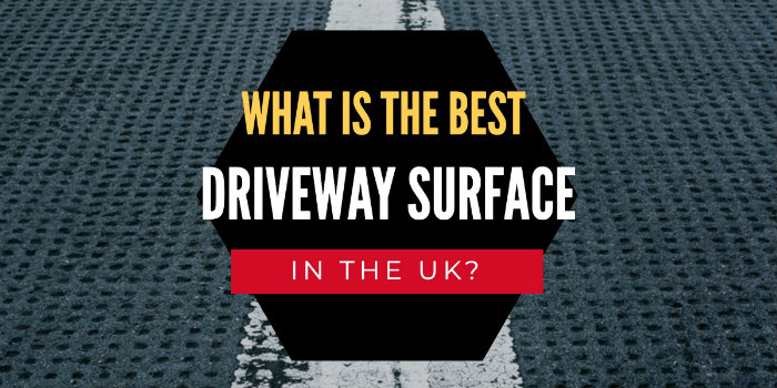 What is the best driveway surface in the UK?