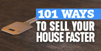 101 Ways To Sell Your House Faster
