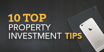 10 Top Property Investment Tips