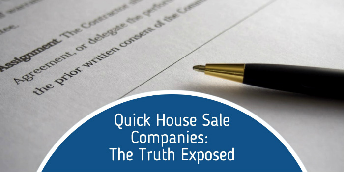 Truth About Quick House Sale Companies