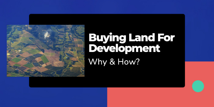Buying Land For Development