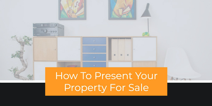 How to present your property for sale
