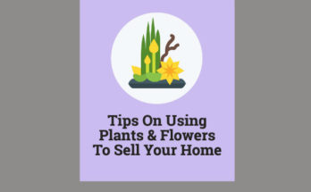Using plants and flowers to sell your home