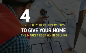 Property Developer Tips When Selling Home
