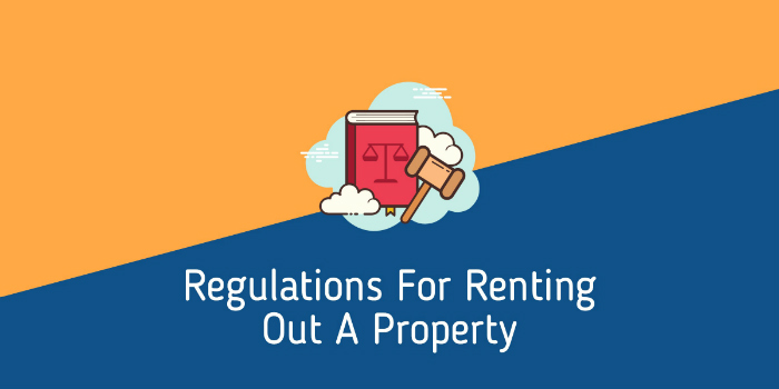 Regulations For Renting Out A Property