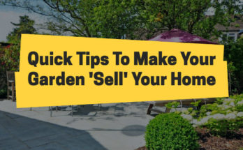 Tips To Make Your Garden Sell Your Home