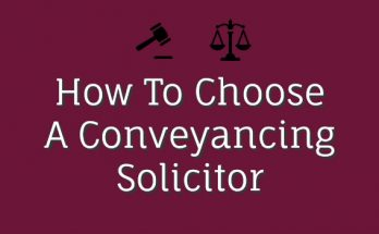How to choose a conveyancing solicitor