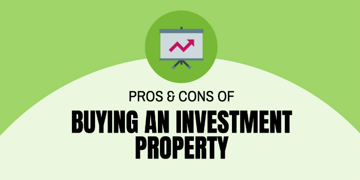 Pros & Cons of Buying an Investment Property