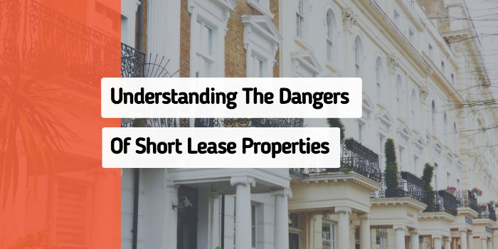 Understanding Dangers Of Short Lease Properties