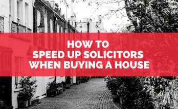 How to speed up solicitors when buying a house