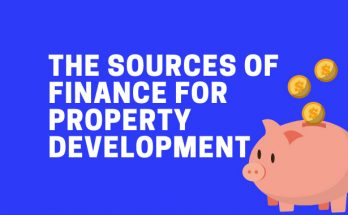 The Sources Of Finance For Property Development