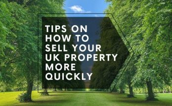 Tips On How To Sell Your UK Property More Quickly