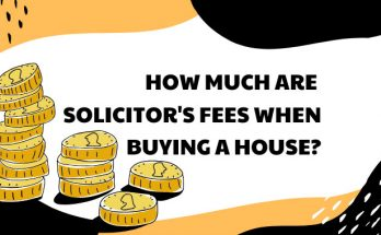 How Much Are Solicitors Fees When Buying A House?