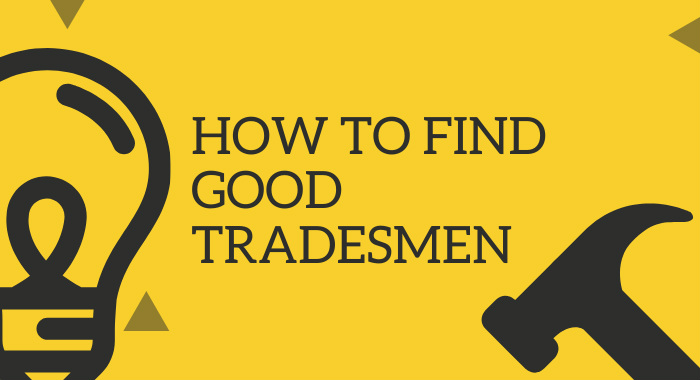How To Find Good Tradesmen