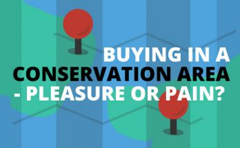 Buying In A Conservation Area – Pleasure Or Pain?