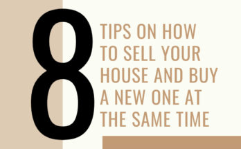 8 Tips On How To Sell Your House and Buy a New One At the Same Time