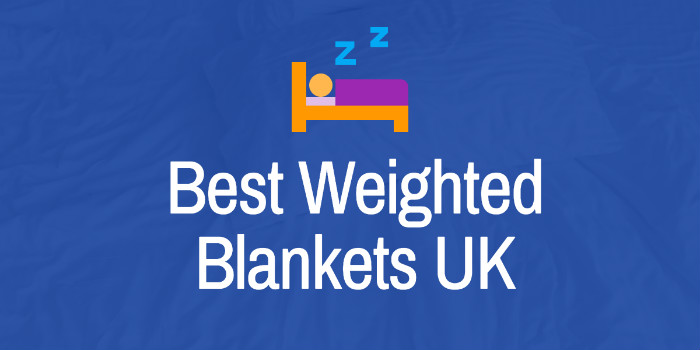 Best Weighted Blankets UK