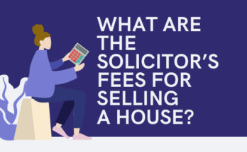 What Are The Solicitor's Fees For Selling A House?