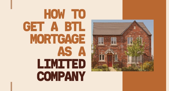 How To Get A BTL Mortgage As A Limited Company