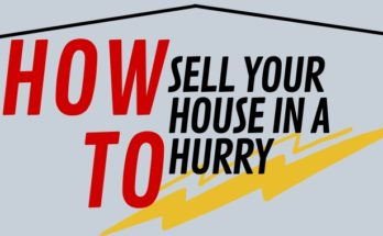 How To Sell Your House In A Hurry