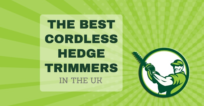 Best Cordless Hedge Trimmers UK