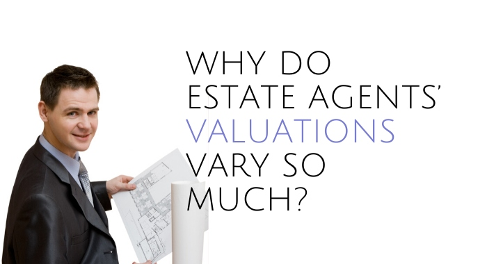 Why Do Estate Agents' Valuations Vary So Much?
