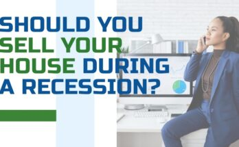 Should You Sell Your House During A Recession_