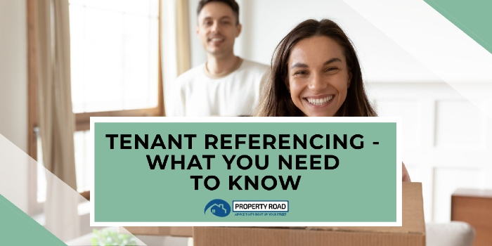 Tenant Referencing - What You Need To Know