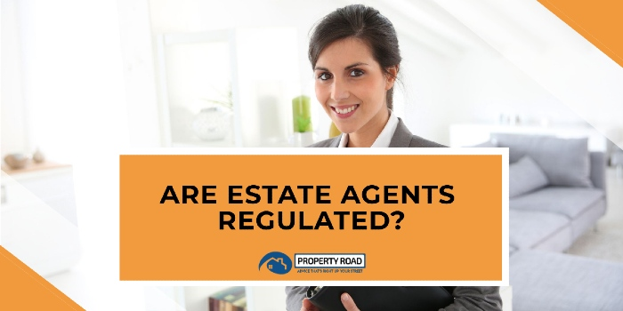 Are Estate Agents Regulated?