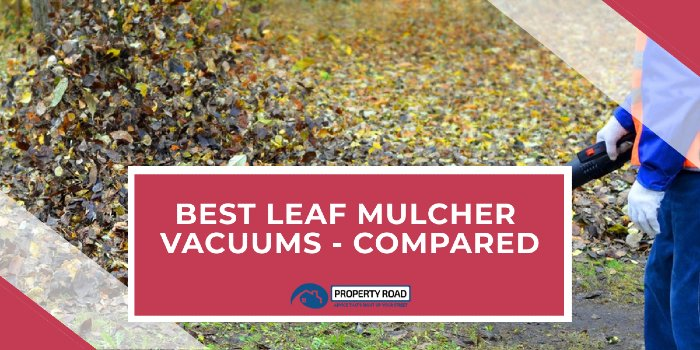Best Leaf Mulcher Vacuums