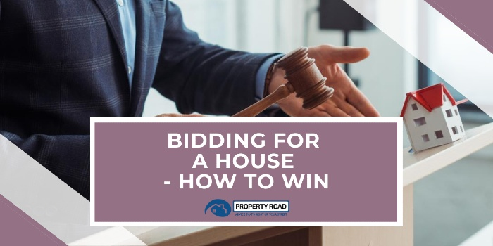 Bidding For A House - How To Win