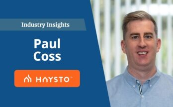 Industry Insights - Paul Coss of Haysto
