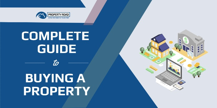 The Complete Guide To Buying A Property