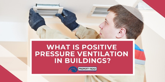 What Is Positive Pressure Ventilation In Buildings