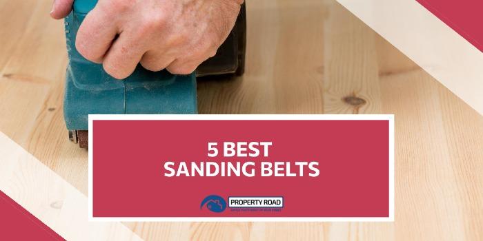 Best sanding belts