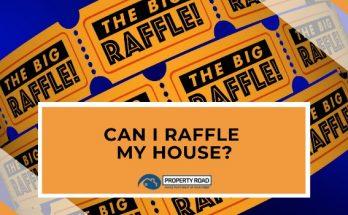 Can I Raffle My House?